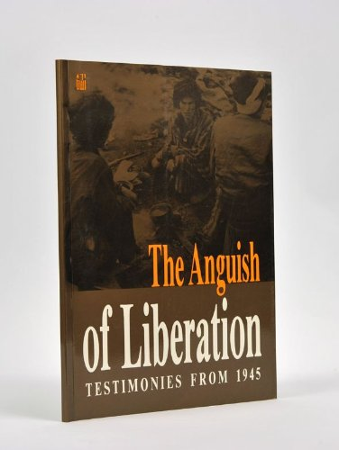 9789653080447: Anguish of Liberation: Testimonies of 1945