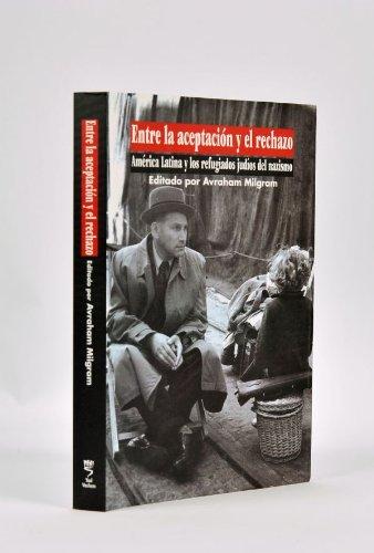 9789653081796: Entre la aceptación y el rechazo : América Latina y los refugiados judíos del nazismo