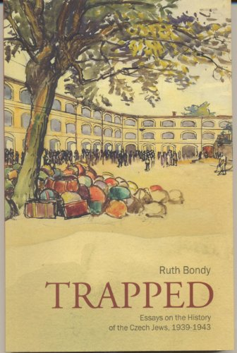 9789653083226: Trapped: Essays on the History of the Czech Jews, 1939-1943