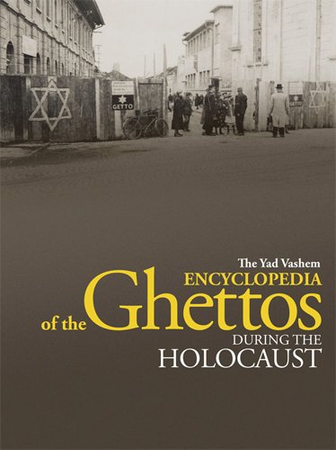 9789653083455: The Yad Vashem Encyclopedia of the Ghettos During the Holocaust