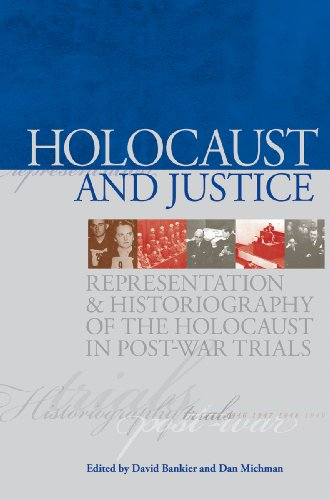 9789653083530: Holocaust and Justice: Representation and Historiography of the Holocaust in Post-war Trials