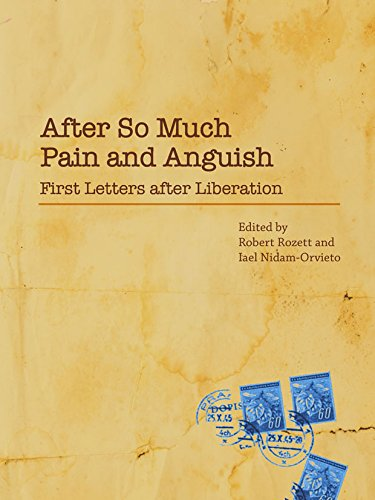 9789653085237: After so much Pain and Anguish: First Letters after Liberation