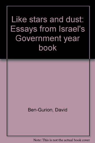 Like stars and dust: Essays from Israel's: Ben-Gurion, David