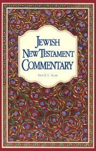 Jewish New Testament Commentary: A Companion Volume to the Jewish New Testament: David H. Stern