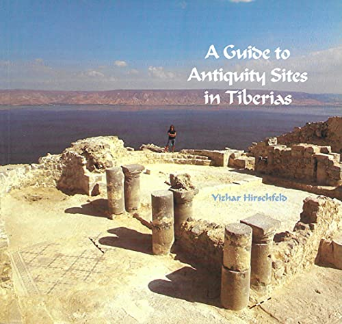 9789654060110: A Guide to antiquity sites in Tiberias