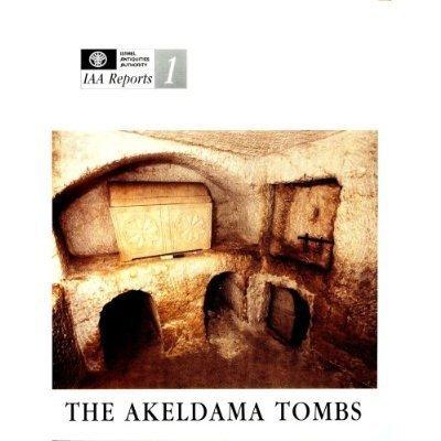 9789654060189: Jerusalem Akeldama Tombs (Israel Antiquities Authority Reports)