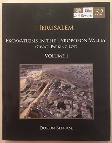 IAA Reports 52: Jerusalem. Excavations in the: Y. Alexandre