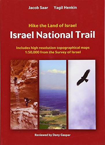 Israel National Trail: Hike the Land of Israel (Paperback)
