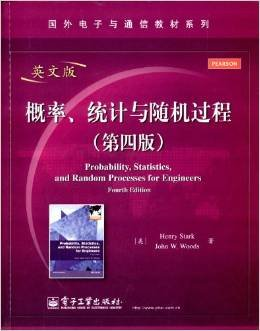 Probability, Statistics, and Random Processes for Engineers: Henry Stark