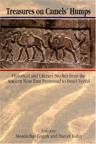 Treasures on Camels' Humps Historical and Literary Studies from the Ancient Near East ...
