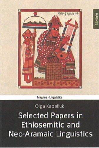 9789654933605: Selected Papers in Ethio-Semitic and Neo-Aramaic Linguistics