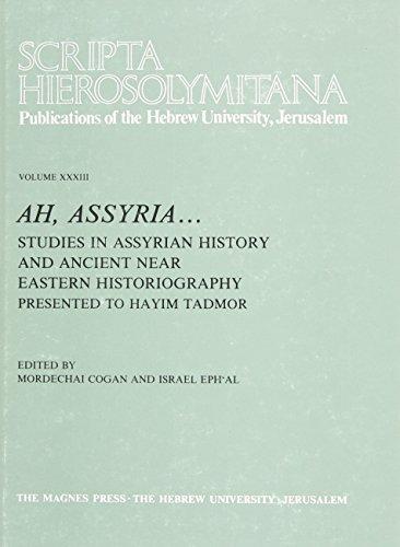 9789654933971: Scripta Hierosolymitana, Vol. XXXIII, Ah, Assyria...Studies in Assyrian History (Hebrew Edition)