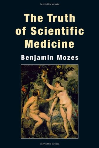 9789654934664: The Truth of Scientific Medicine