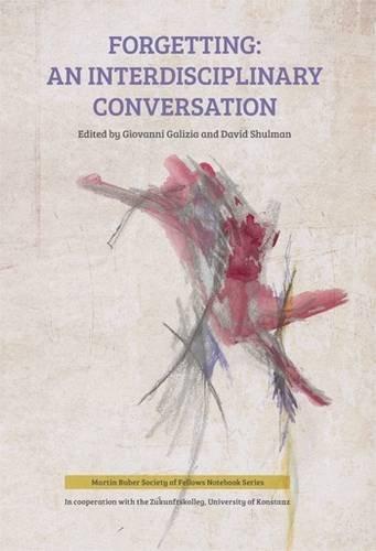 9789654938464: Forgetting: An Interdisciplinary Conversation