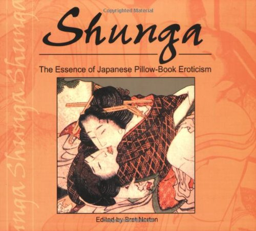 9789654941440: Shunga: The Essence of Japanese Pillow-Book Eroticism (Essence of Erotica series)