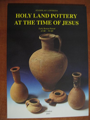 9789655160543: Holy Land Pottery at the Time of Jesus