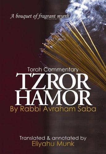 Tzror Hamor: Torah Commentary by Rabbi Avraham: Eliyahu Munk