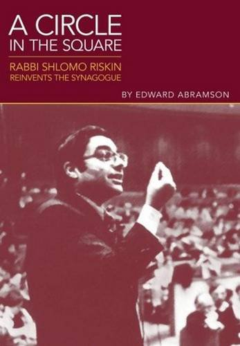 9789655240146: A Circle in the Square: Rabbi Shlomo Riskin Reinvents the Synagogue