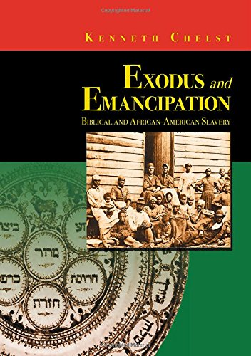 EXODUS and EMANCIPATION: Chelst, Kenneth R.