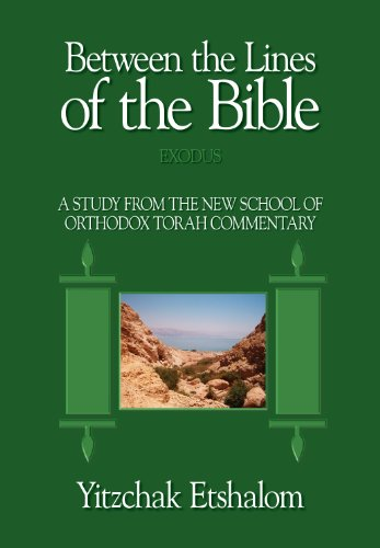 Between the Lines of the Bible, Exodus: 2: Etshalom, Yitzchak