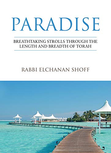 9789655241266: Paradise: Breathtaking Strolls through the Length and Breadth of Torah