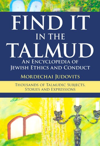9789655241464: Find It in the Talmud: An Encyclopedia of Jewish Ethics and Conduct