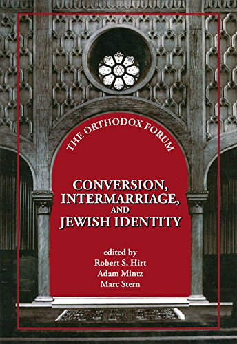 Conversion, Intermarriage, and Jewish Identity (The Orthodox Forum)