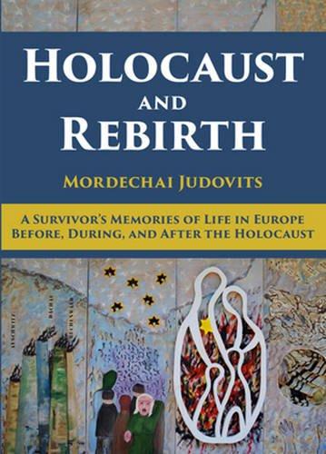Holocaust And Rebirth: Judovits, Mordechai