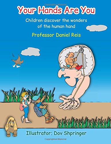 9789655504347: Your Hands Are You: Children discover the wonders of the human hand (New Edition)