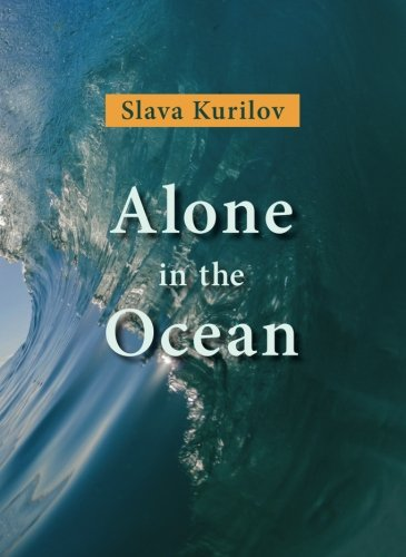 9789655558968: Alone in the Ocean by Slava Kurilov