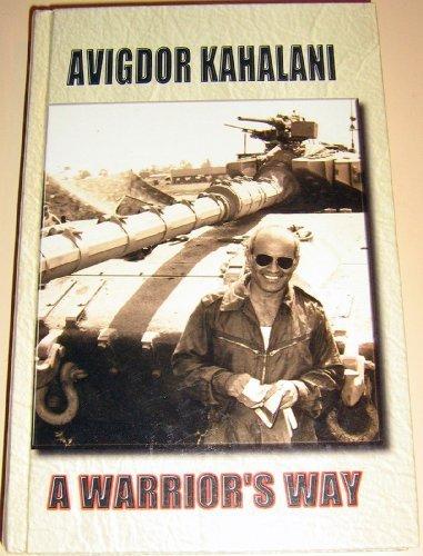 A Warrior's Way: Kahalani, Avigdor