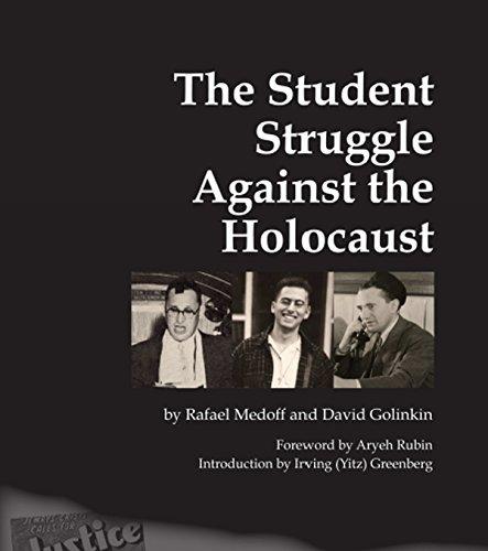 The Student Struggle Against the Holocaust: Rafael Medoff; David Golinkin