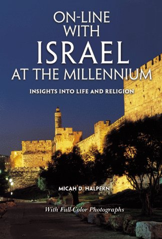 9789657108109: On-Line with Israel at the Millennium: Insights into Life & Religion