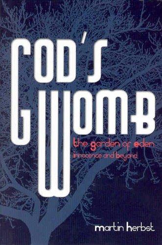 God's Womb: The Garden of Eden, Innocence: Herbst, Martin