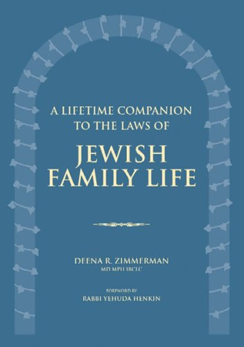 A Lifetime Companion To The Laws Of Jewish Family Life: Zimmerman, Deena R.