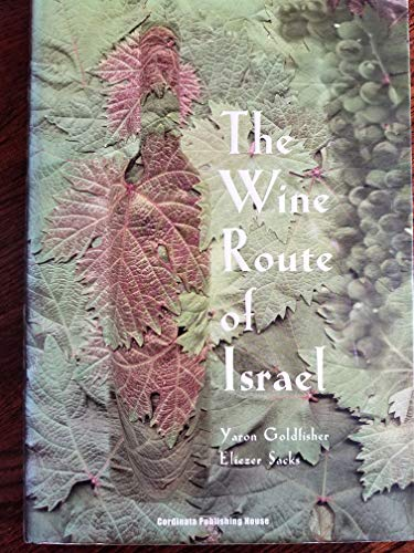 9789657143179: The Wine Route of Israel