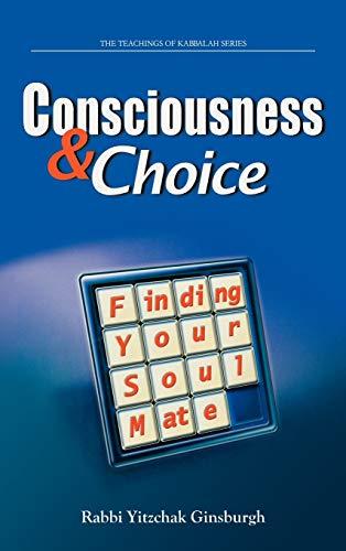 9789657146095: Consciousness & Choice: Finding Your Soul Mate (Teachings of Kabbalah)