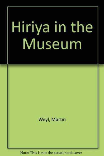 Hiriya in the Museum (Paperback): Martin Weyl