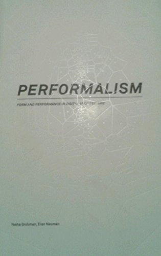 9789657161739: Performalism: Form and Performance in Digital Architecture