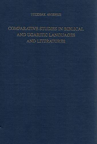 9789657162149: Comparative Studies in Biblical and Ugaritic Languages and Literatures