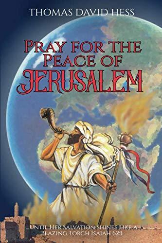 9789657193013: Priez pour la paix de J�rusalem : Jusqu'� ce que son salut brille comme une torche br�lante, �sa�e 621