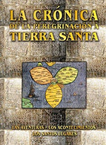 Cronica de los peregrinos a tierra santa. libro + dvd: Vv.Aa.