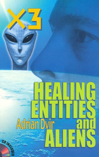 9789657269008: X3, Healing, Entities, and Aliens with CD (Multimedia)