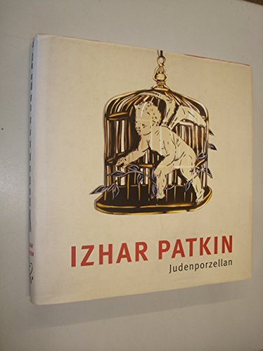 Izhar Patkin: Judenporzellan: Patkin, Izhar