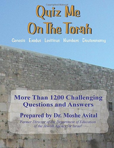 Quiz Me On The Torah: Avital, Moshe