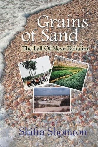 9789657344194: Grains Of Sand: The Fall Of Neve Dekalim