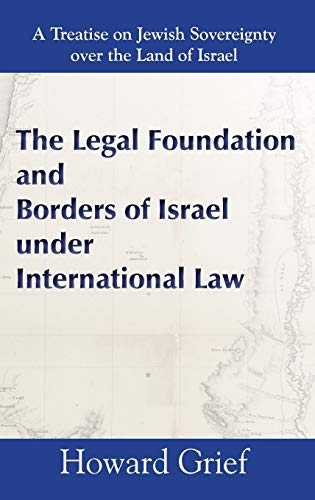 9789657344521: The Legal Foundation and Borders of Israel under International Law