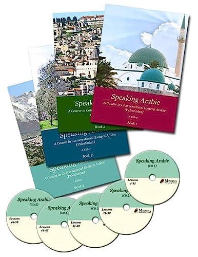 Speaking Arabic: A Course in Conversational Eastern: J. Elihay