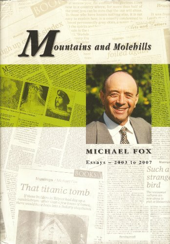 Mountains and Molehills [Hardcover] by Michael Fox; Asher Weill: Michael Fox; Asher Weill [Editor]