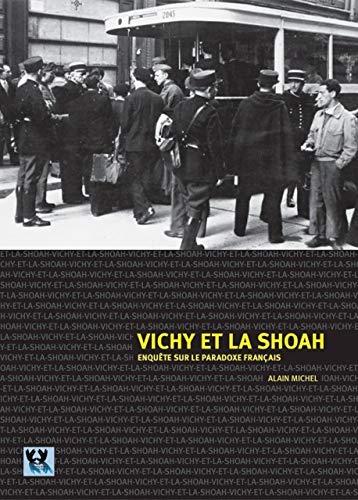 9789657417232: Vichy et la Shoah : Enquête sur le paradoxe français